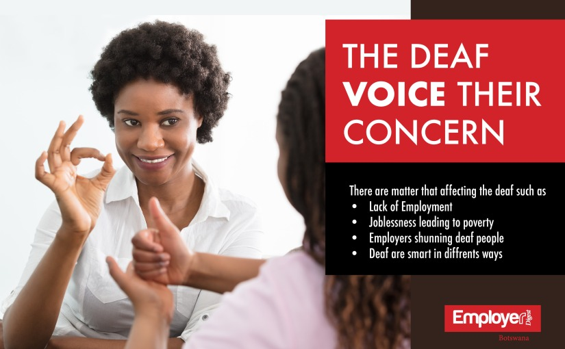 THE DEAF IN BOTSWANA VOICE THEIR CONCERN